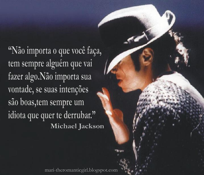 Frases De Michael Jackson O Rei Do Pop Mensagens Cultura Mix