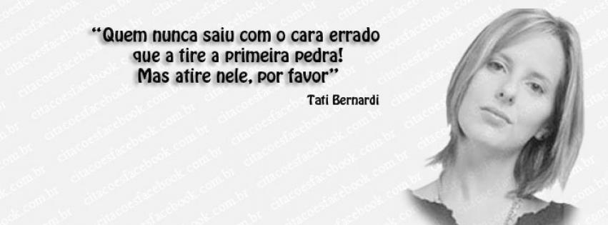 Frases Tati Bernardi Mensagens Cultura Mix